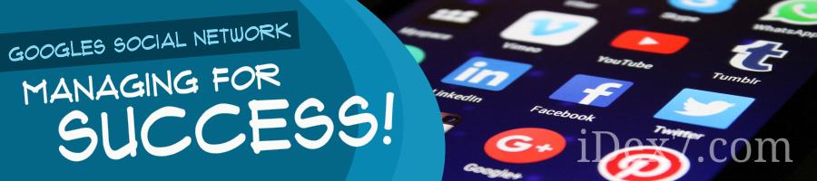 iDex7 - Managing Google Plus